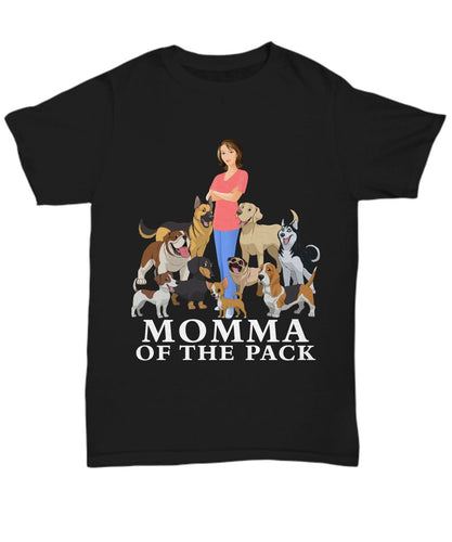 Momma of the Pack - For a Dog Lover Who Loves ALL Her Dogs - Novelty Woman's T-Shirts and Hoodies Shirt / Hoodie Gearbubble Unisex Tee Black sml