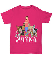 Momma of the Pack - For a Dog Lover Who Loves ALL Her Dogs - Novelty Woman's T-Shirts and Hoodies Shirt / Hoodie Gearbubble Unisex Tee Cyber Pink sml