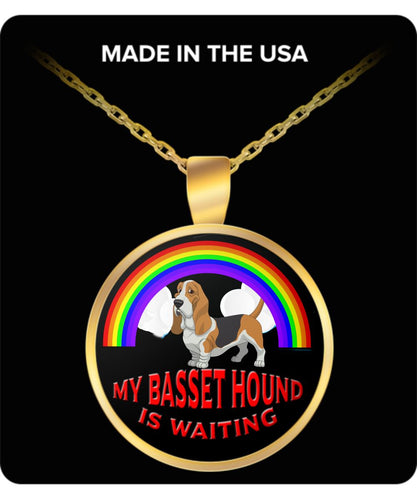 My Basset Hound Is Waiting At The Rainbow Bridge- Dog Lover - Necklace Necklace Gearbubble