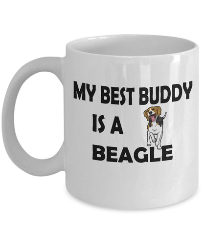 My Best Buddy is a Beagle Coffee (or Tea) 11 ounce Ceramic Mug - Novelty Cup, Gift idea for a Dog Lover Coffee Mug Gearbubble