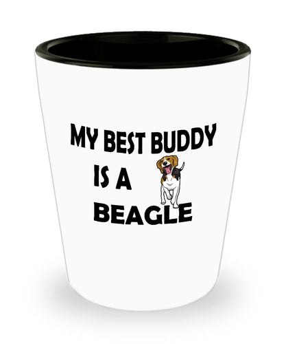 My Best Buddy is a Beagle Shot Glass (1.5 ounce) - Novelty Jigger, Gift idea for a Dog Lover Shot Glass Gearbubble