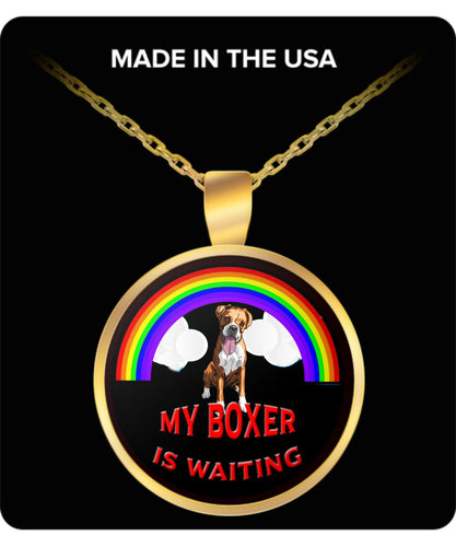 My Boxer Is Waiting At The Rainbow Bridge- Dog Lover - Necklace Necklace Gearbubble