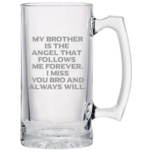 My Brother is the Angel That Follows Me Forever. I Miss You Bro and Always Will -Gone but not forgotten - 24 oz. Sport Glass Tankard Beer Mug Beer Mugs PrintTech Default Title