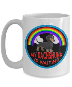 My Dachshund Is Waiting At The Rainbow Bridge- Dog Lover - Coffee Mug Coffee Mug Gearbubble