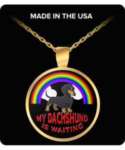 My Dachshund Is Waiting At The Rainbow Bridge- Dog Lover - Necklace Necklace Gearbubble
