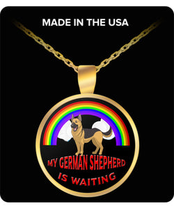 My German Shepherd Is Waiting At The Rainbow Bridge- Dog Lover - Necklace Necklace Gearbubble