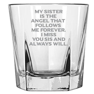 My Sister is the Angel That Follows Me Forever. I Miss You Sis and Always Will -Gone but not forgotten - 12.5-oz. Faceted Glass Bourbon Rocks Glasses Rock Glass PrintTech Default Title
