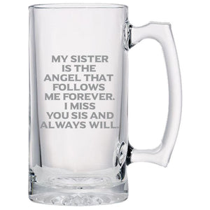 My Sister is the Angel That Follows Me Forever. I Miss You Sis and Always Will -Gone but not forgotten - 24 oz. Sport Glass Tankard Beer Mug Beer Mugs PrintTech Default Title