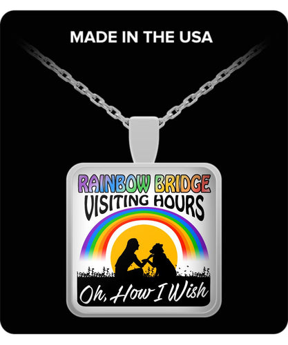 Oh How I Wish the Rainbow Bridge had Visiting Hours! - Silver or Gold Square Necklace Necklace Gearbubble
