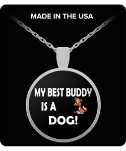 Silver Necklace - My Best Buddy is a Dog Necklace Gearbubble