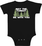 MAY THE FOREST BE WITH YOU BODYSUIT (BABY)
