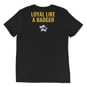 Loyal Badger Shirt
