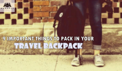 9 Important Things to Pack in Your Travel Backpack | MENDEEZ