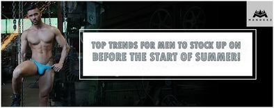 Top Trends for Men to Stock up on Before the Start of Summer! | MENDEEZ