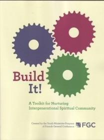 Build It!: A Toolkit for Nurturing Intergenerational Spiritual Community