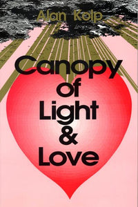 Canopy of Light and Love