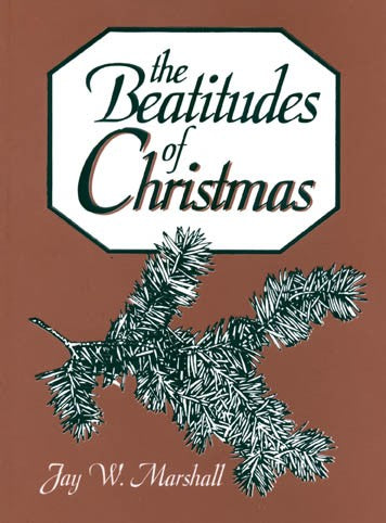 The Beatitudes of Christmas