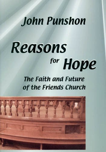 Reasons for Hope: The Faith and Future of the Friends Church