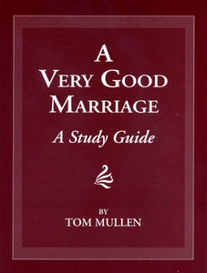 A Very Good Marriage: A Study Guide