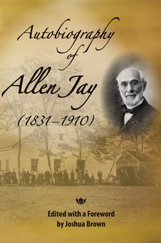 The Autobiography of Allen Jay