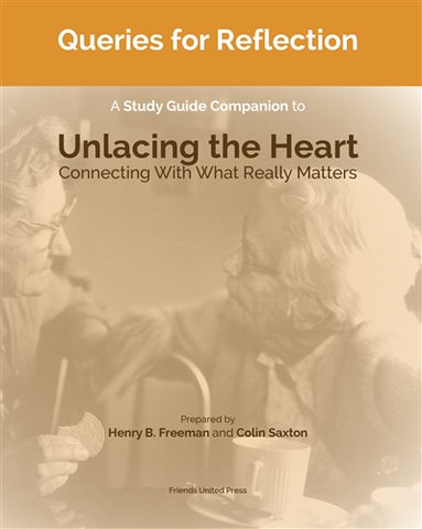 Queries for Reflection: A Study Guide for Unlacing the Heart
