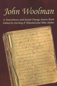 John Woolman: A Nonviolence and Social Change Source Book
