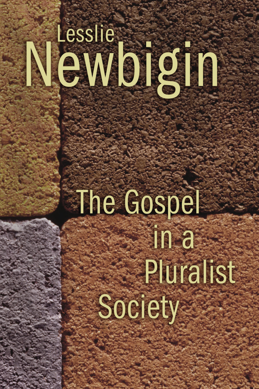 The Gospel in a Pluralistic Society