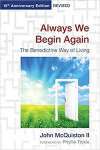 Always We Begin Again