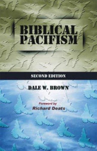 Biblical Pacifism