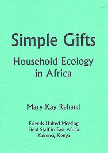 Simple Gifts: Household Ecology in Africa