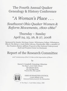 A Woman's Place:  Southwest Ohio Quaker Women & Reform Movements, 1800-1860