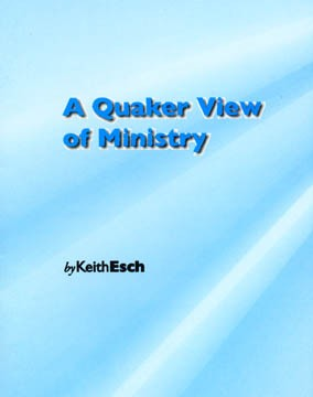 A Quaker View of Ministry