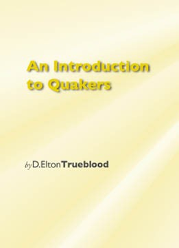 An Introduction to Quakers