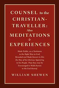 Counsel to the Christian-Traveller: Also Meditations & Experiences