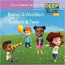Deep Blue Kids Babies & Woddlers Annual Ministry Guide: Ages 0-18 Months