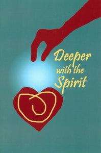 Deeper with the Spirit