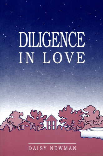 Diligence in Love