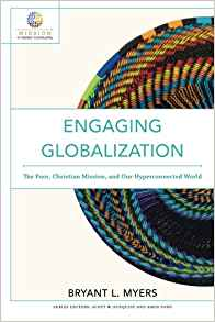 Engaging Globalization: The Poor, Christian Mission, and Our Hyperconnected World ( Mission in Global Community )