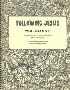 Following Jesus: What Does it Mean?