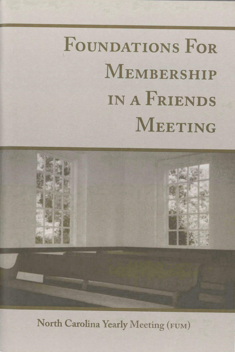 Foundations for Membership in a Friends Meeting