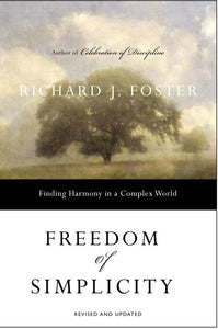 Freedom of Simplicity: Finding Harmony in a Complex World (Revised)