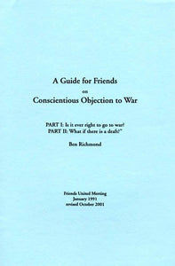 A Guide for Friends on Conscientious Objection to War