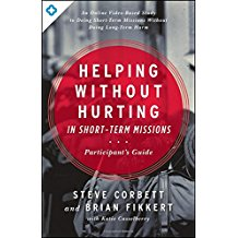 Helping Without Hurting in Short-Term Missions: Participant's Guide