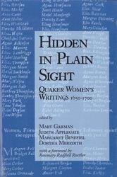 Hidden in Plain Sight: Quaker Women's Writings 1650-1700