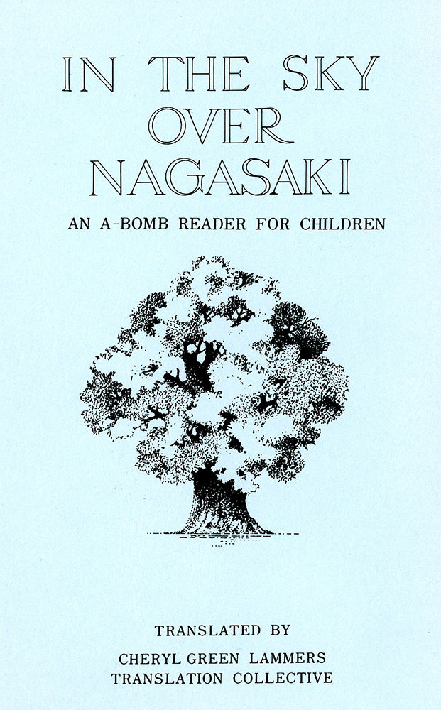 In the Sky Over Nagasaki: An A-Bomb Reader for Children