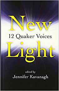 New Light: 12 Quaker Voices