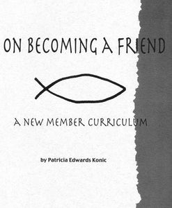 On Becoming a Friend: A New Member Curriculum - Spiritual Gifts Q&A