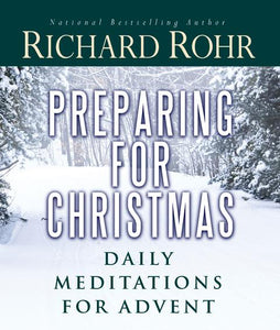 Preparing for Christmas: Daily Meditations for Advent