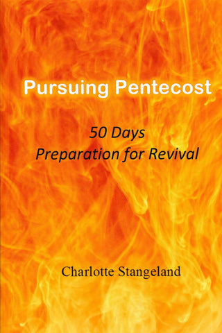 Pursuing Pentecost: 50 Days Preparation for Revival