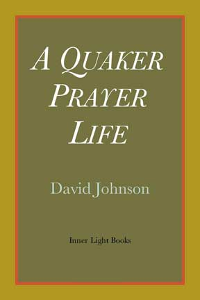 Quaker Prayer Life